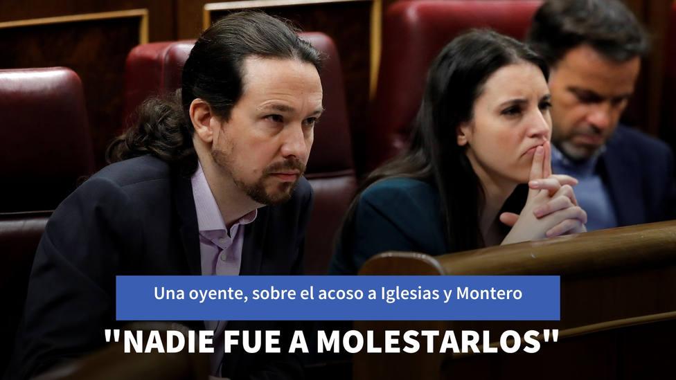 """El sorprendente testimonio de una oyente sobre el acoso a Iglesias y Montero: """"Nadie fue a molestarlos"""