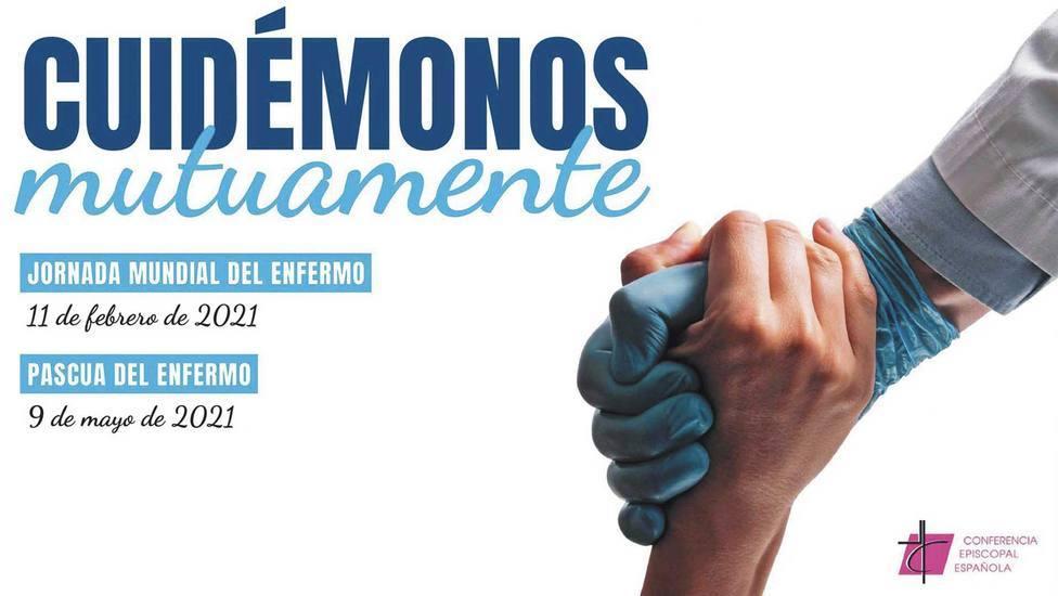 """La Iglesia en España celebra este domingo la Pascua del Enfermo bajo el lema """"Cuidémonos mutuamente"""""""