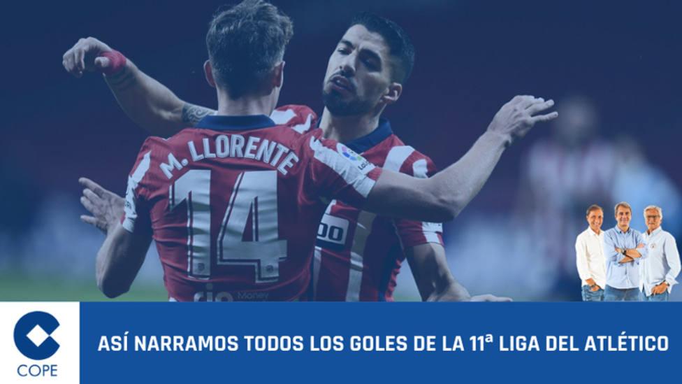 Así narramos los goles de la 11ª Liga del Atlético