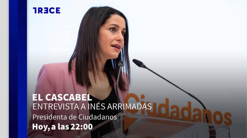 Hoy en TRECE, Inés Arrimadas en El Cascabel