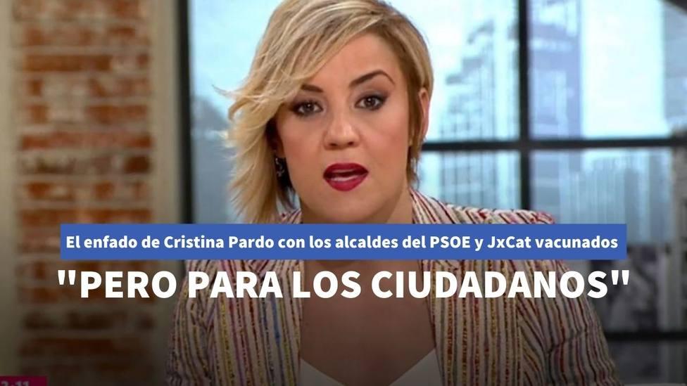 Cristina Pardo no oculta su crítica contra los alcaldes del PSOE y JxCat vacunados sin ser de riesgo