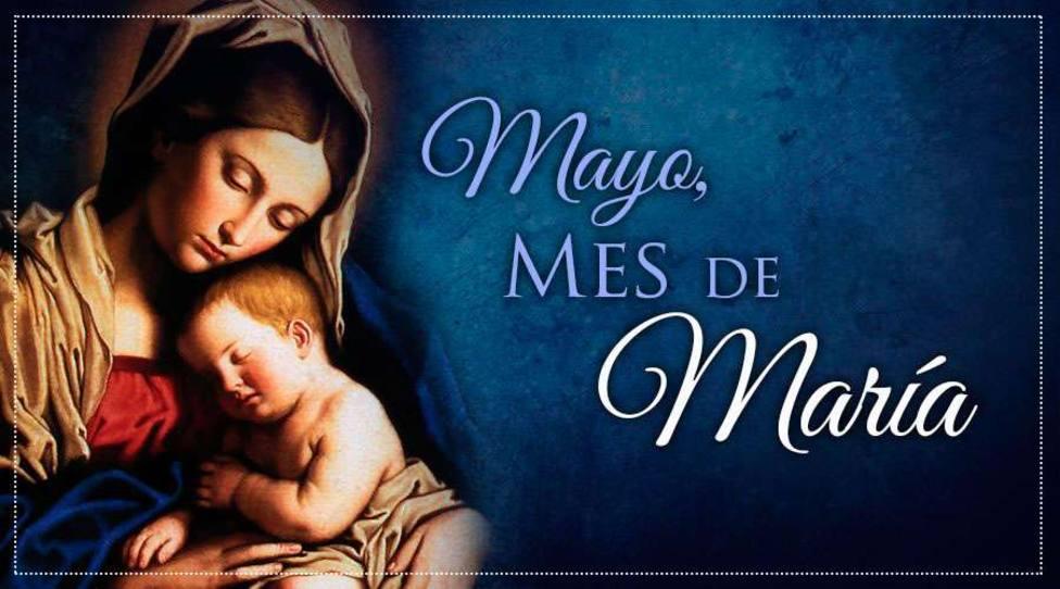 ¿Que representa mayo para la Iglesia Católica?