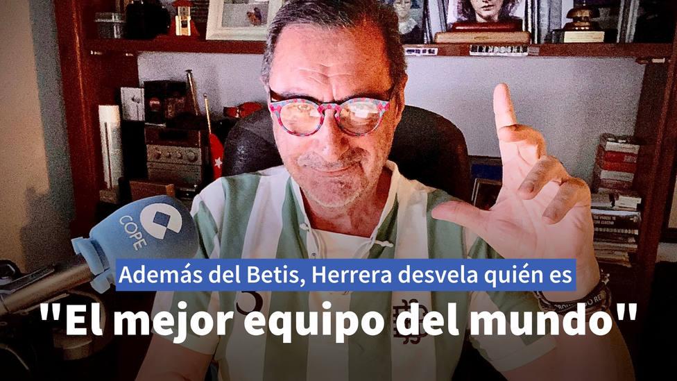¿Cuál es el mejor equipo del mundo para Carlos Herrera? Además del Betis...