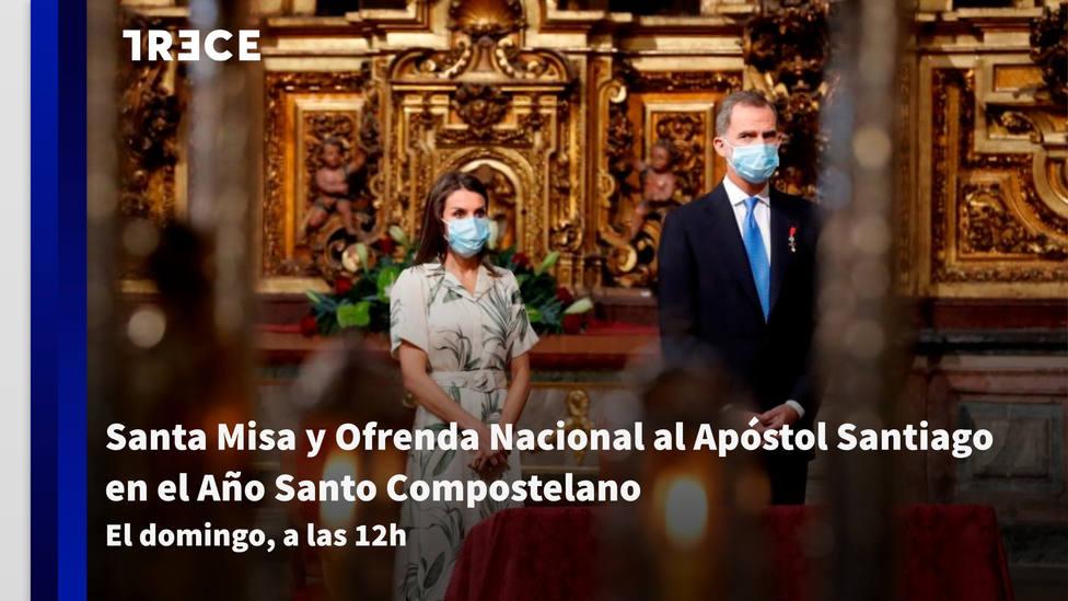 TRECE emitirá el domingo la Santa Misa y Ofrenda Nacional al Apóstol Santiago en el Año Santo Compostelano