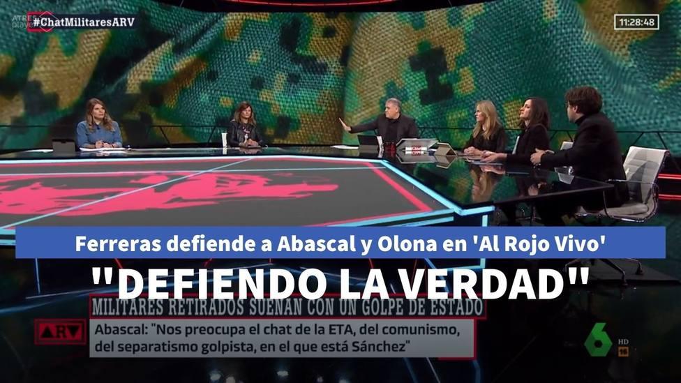 """Ferreras corta en seco a dos tertulianos y sale en defensa de Abascal y Olona: """"Defiendo la verdad"""""""