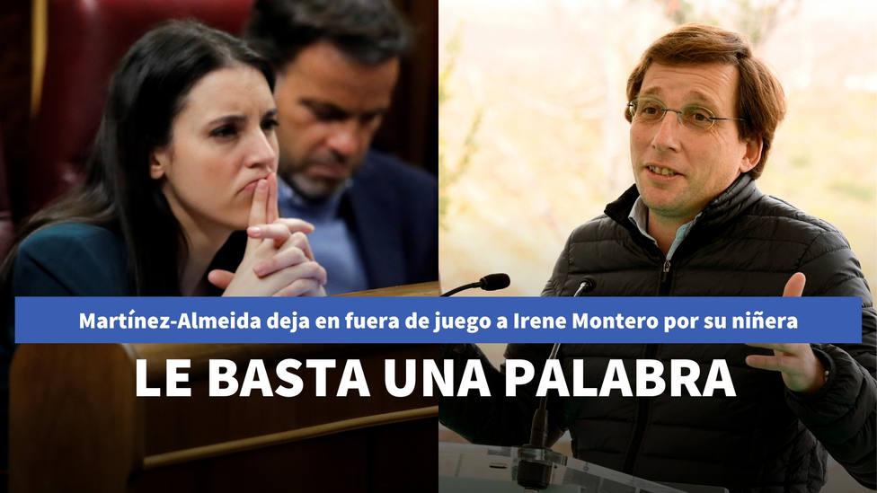 Martínez-Almeida deja en fuera de juego a Irene Montero por su niñera: le basta una palabra