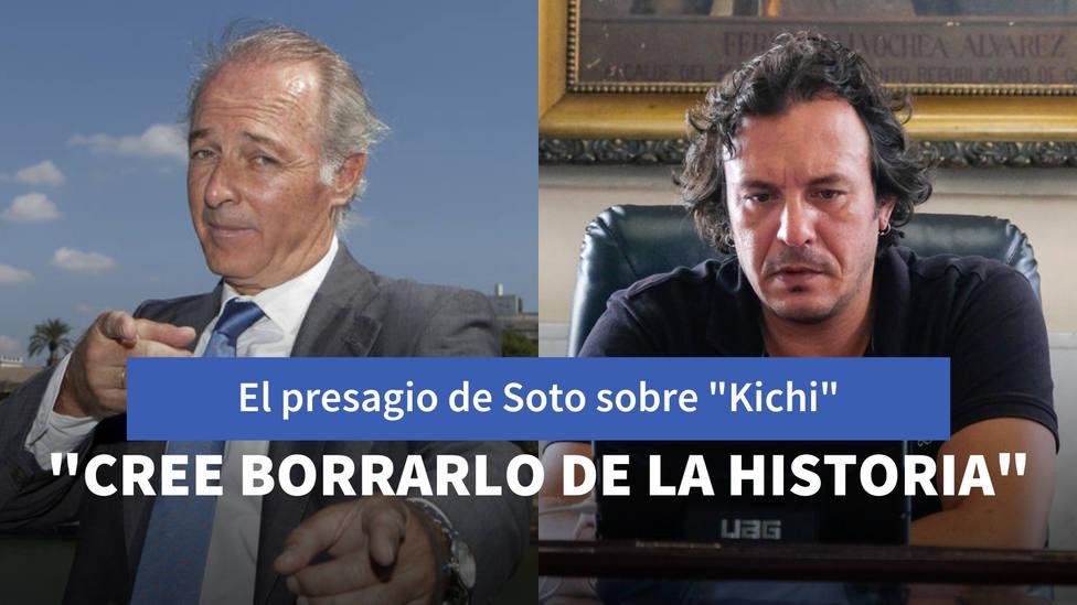 El terrible presagio de Soto sobre Kichi: Cree borrarlo de la historia