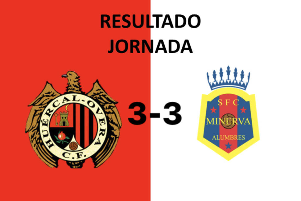 El Huércal Overa empata 3-3 contra Minerva