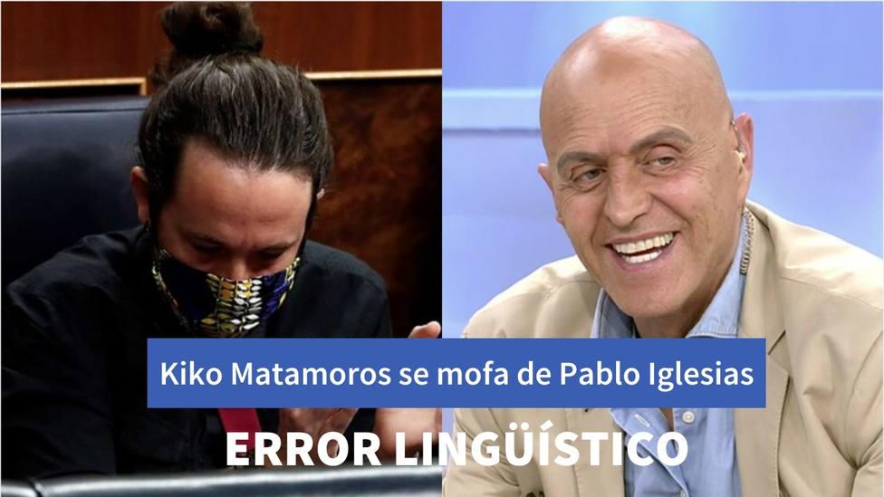 """Kiko Matamoros se ríe de Pablo Iglesias tras un grave error lingüistico: """"Cómo está la Universidad"""""""