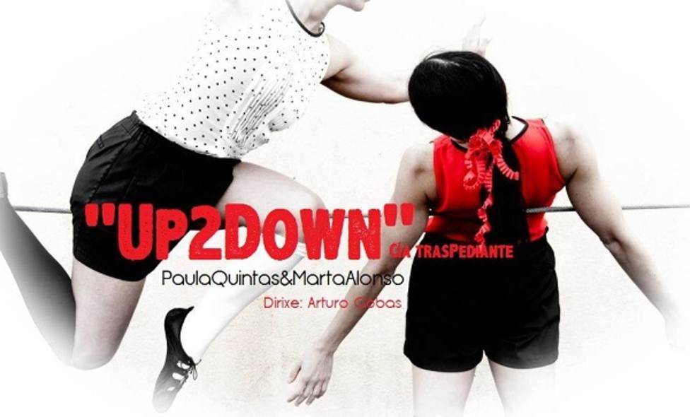 Cartel anunciador de la obra UP2Down de la cía Traspediante Danza