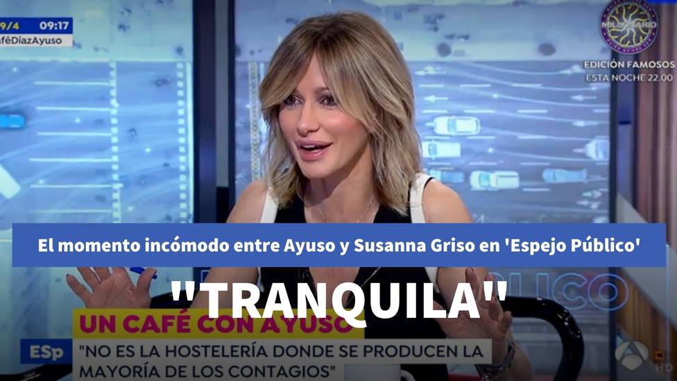 El momento incómodo entre Isabel Díaz Ayuso y Susanna Griso en Espejo Público: Tranquila