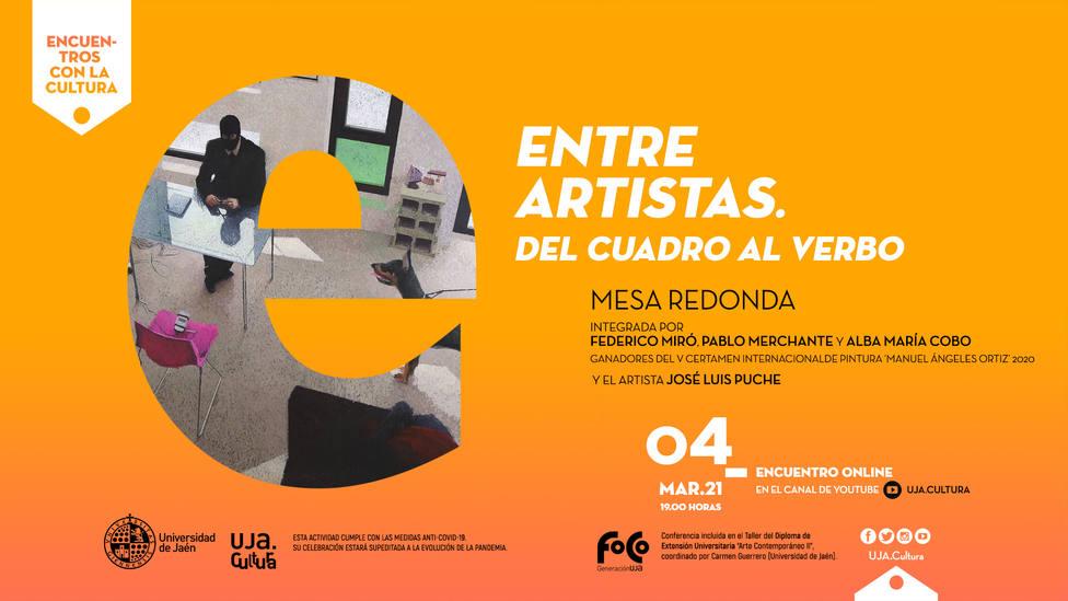 'Encuentros con la Cultura' de la UJA organiza la mesa redonda 'Entre artistas. Del cuadro al verbo