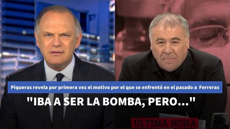 Piqueras revela por primera vez el motivo por el que se enfrentó en el pasado a Antonio García Ferreras