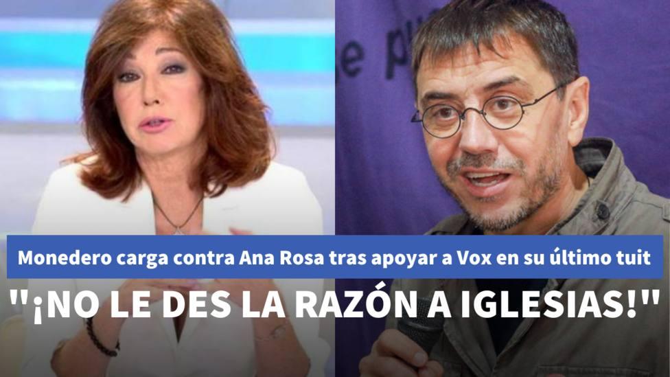 Monedero carga contra Ana Rosa tras apoyar a Vox en su último tuit: ¡No le des la razón a Pablo Iglesias!