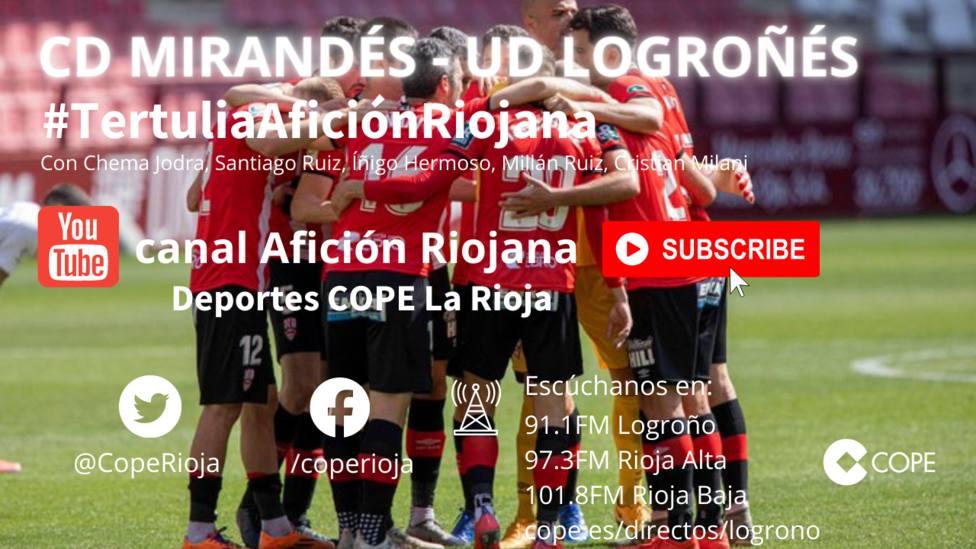 CD Mirandés - UD Logroñés: La tertulia en el canal Youtube Afición Riojana