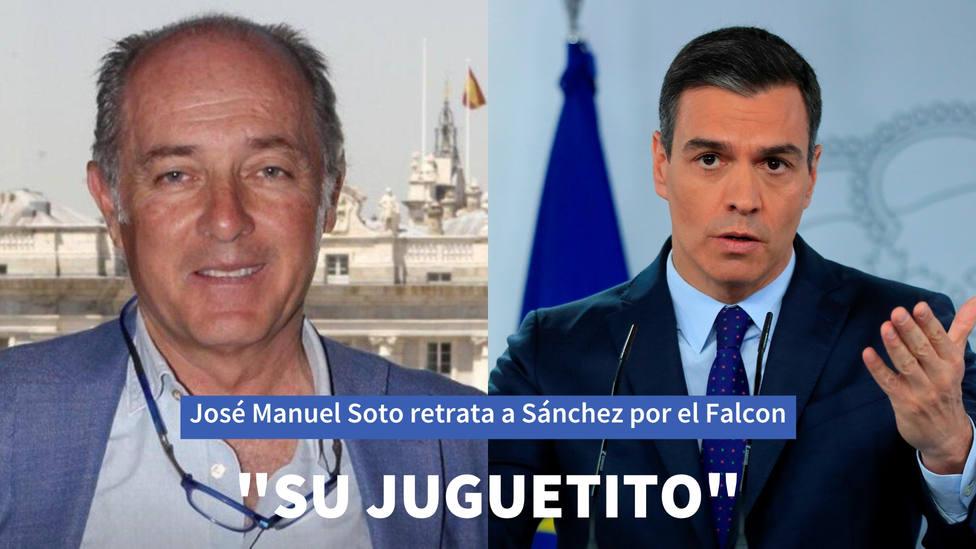 """José Manuel Soto retrata a Sánchez tras su último episodio con el Falcon: """"Su juguetito"""""""