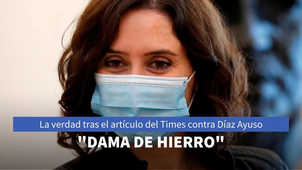 La verdad tras el artículo del Times contra Díaz Ayuso