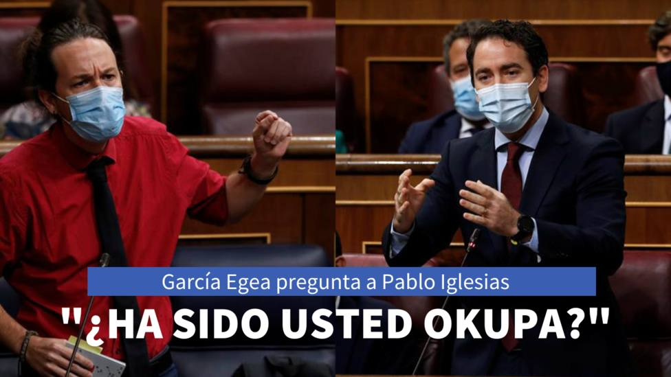 García Egea pregunta a Pablo Iglesias: ¿Ha sido usted okupa?. Y el vicepresidente responde