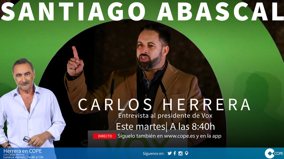 Carlos Herrera entrevista a Santiago Abascal este martes tras el éxito de Vox en las elecciones