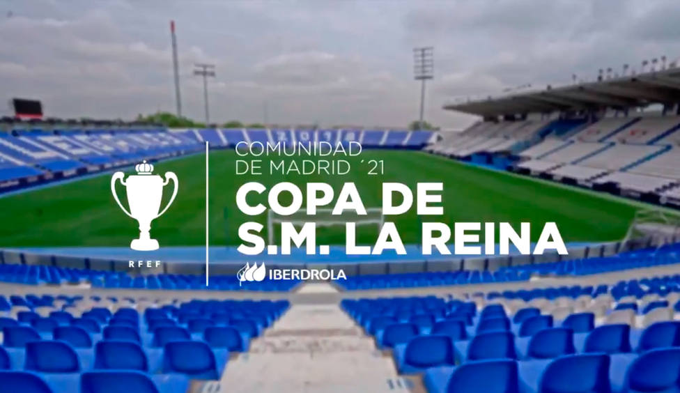 La Copa de la Reina se jugará en Leganés