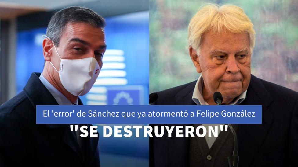 El error que acaba de cometer Sánchez y que ya atormentó a Felipe González: Se destruyeron