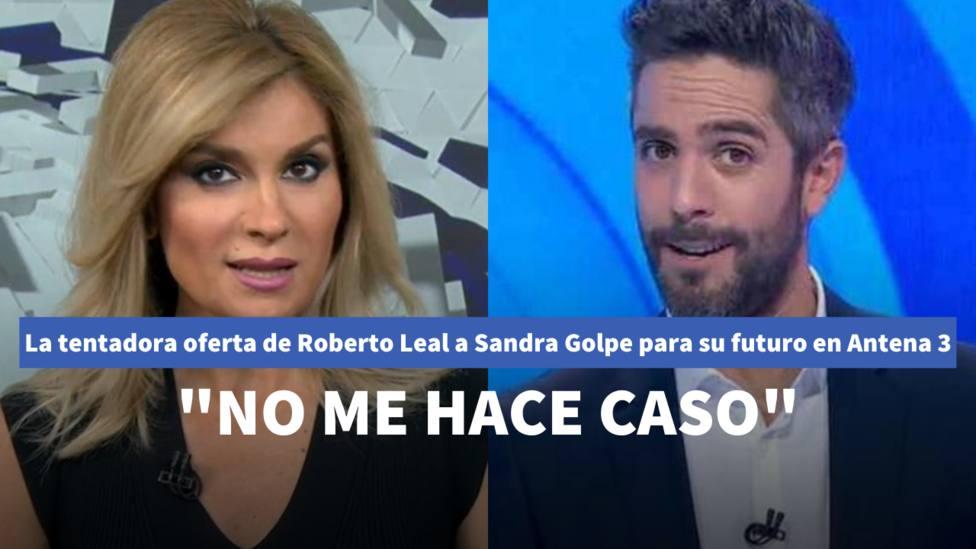 La tentadora oferta de Roberto Leal a Sandra Golpe para su futuro en Antena 3: No me hace caso