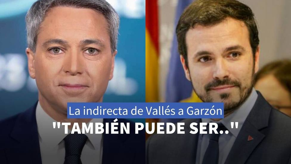 Vicente Vallés y Alberto Garzón