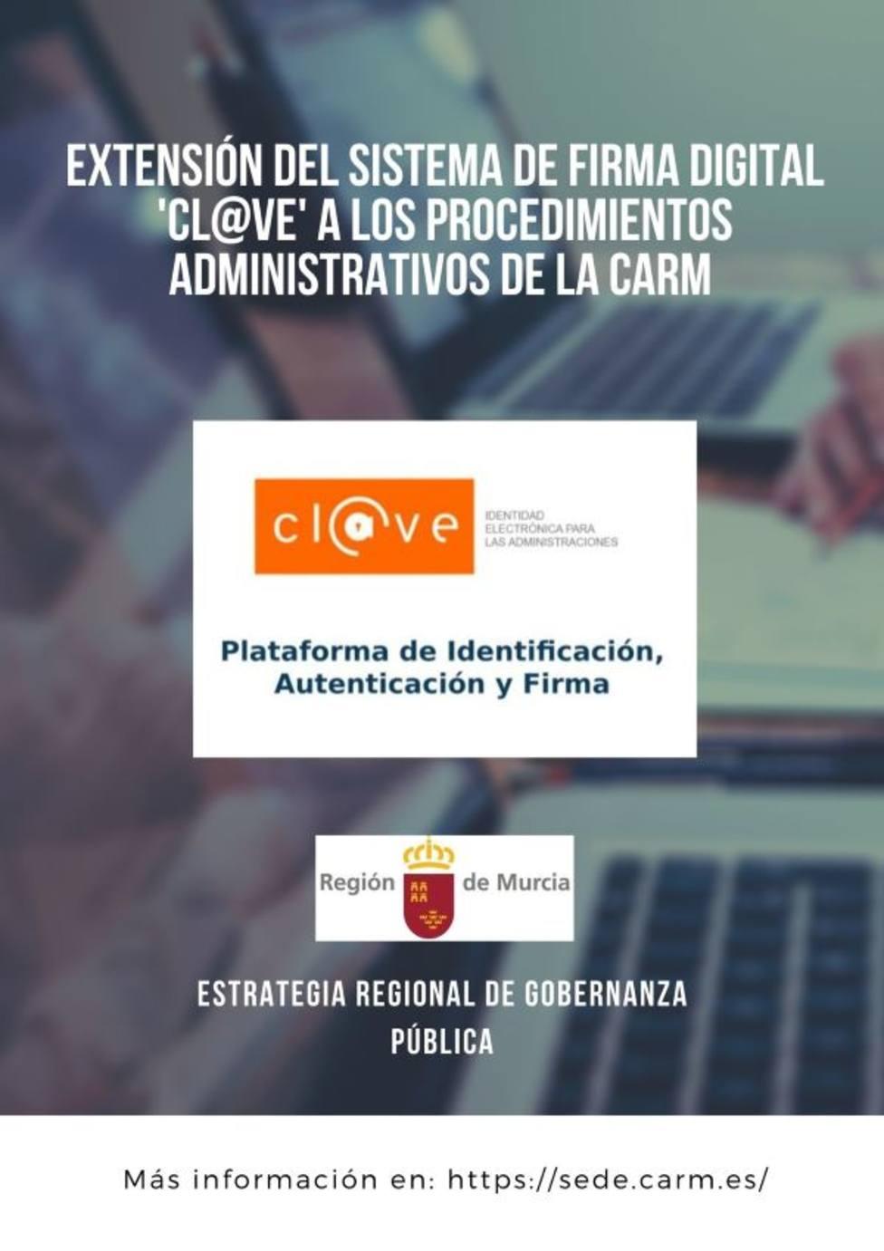 La Comunidad extiende el sistema de firma digital Cl@ve a los procedimientos de la Administración regional