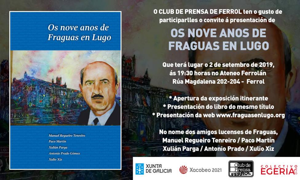 Cartel de presentación de la exposición Os nove anos de Fraguas en Lugo