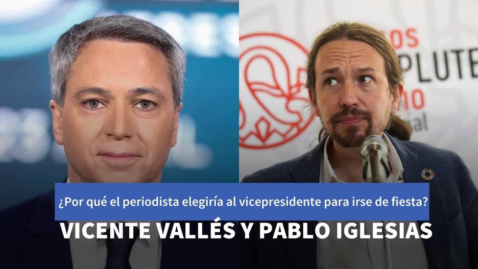 El motivo por el que Vicente Vallés elegiría a Pablo Iglesias para irse de fiesta
