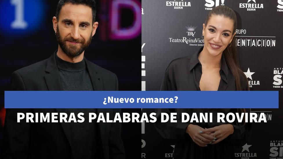Primeras palabras de Dani Rovira tras filtrarse su supuesto romance con Ana Guerra